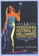 La verdadera historia de Hollywood - Thomson, David