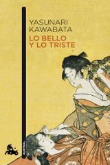Lo bello y lo triste - Kawabata, Yasunari