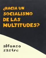 ¿Hacia un socialismo de multitudes?