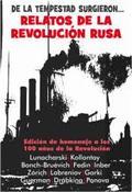 De la tempestad surgieron... relatos de la Revolución Rusa