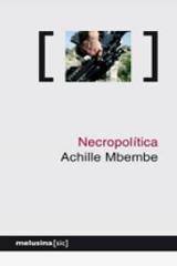 Necropolítica - Mbembe, Achille