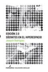 Edición 2.0 Sócrates en el hiperespacio