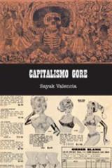 Capitalismo Gore - Valencia, Sayak