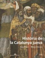 Història de la Catalunya jueva. Vida i mort de les comunitats jue