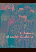 A history of Jewish Catalonia. The Life and Death of Jewish Commu