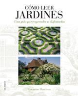 Cómo leer jardines - Harrison, Lorraine