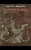 Profesor Bell, 3. El carguero del Rey Mono