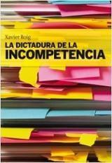 La dictadura de la incompetència