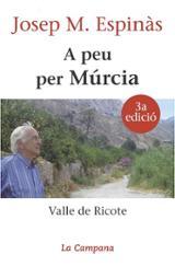 A peu per Múrcia - Espinàs, Josep M.