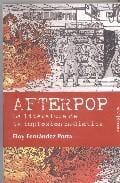Afterpop. La literatura de la implosión mediática