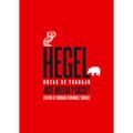 Hegel: Notas de trabajo