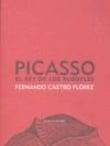 Picasso. El rey de los burdeles - Castro Florez, Fernando