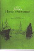 Horas venecianas - James, Henry