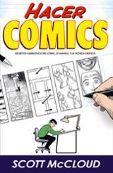 Hacer Cómics 4ª edición - McCloud, Scott