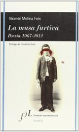 La musa furtiva. Poesía 1967-2012