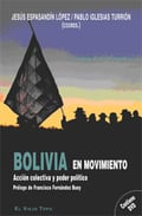 Bolivia en Movimiento. Acción colectiva y poder político