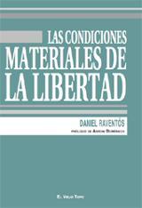 Las condiciones materiales de la libertad