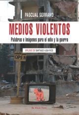 Medios violentos