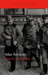 Guerra y lenguaje - Kovacsics, Adan