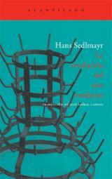 La revolución en el arte moderno - Sedlmayr, Hans
