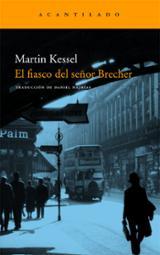 El fiasco del Señor Brecher - Kessel, Martin