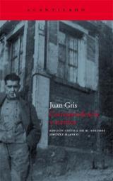 Correspondencia y escritos - Gris, Juan