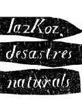 Abigail Lazkoz, desastres naturales