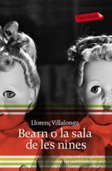 Bearn o la sala de les nines - Villalonga, Llorenç