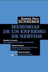 Memorias de un enfermo de nervios - Schreber, Daniel Paul