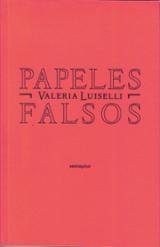 Papeles falsos - Luiselli, Valeria