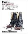 Paseos por Londres. La aristocracia y los proletarios ingleses - Tristán, Flora