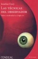 Las técnicas del observador : visión y modernidad en el siglo XIX