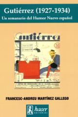 Gutiérrez, 1927-1934 Un semanario de humor nuevo español - Martínez Gallego, Francesc-Andreu