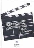 Escribir un guión de cine o televisión