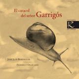 El caracol del señor Garrigós