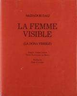 La femme visible (La dona visible)