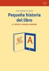 Pequeña historia del libro - Martínez de Sousa, José