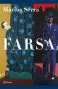 Farsa (Premi Ramon Llull 2006)