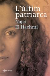 L´últim patriarca (Premi Ramon Llull 2008)