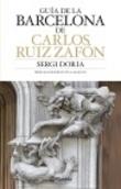 Guia de la Barcelona de Carlos Ruiz Zafón (català) - Doria, Sergi