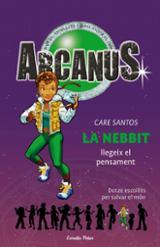 Arcanus. La Nebbit llegeix el pensament