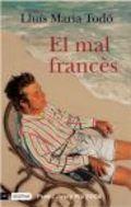 El mal francès (Premi Josep Pla 2006)
