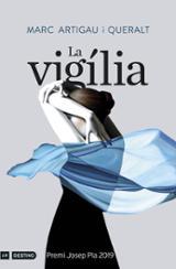 La vigília. Premi Josep Pla