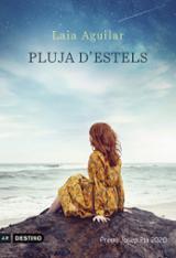 Pluja d´estels Premi Josep Pla 2020 - Aguilar, Laia