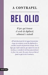 A contrapèl - Olid, Bel