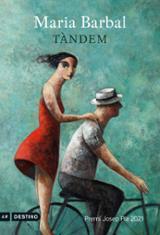 Tàndem (Premi Josep Pla 2021) - Barbal, Maria