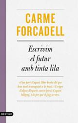 Escrivim el futur en tinta lila - Forcadell, Carme