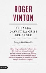 El Barça davant la crisi del segle - Vinton, Roger