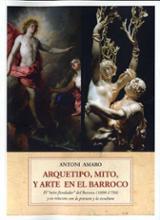 Arquetipo, mito, y arte en el Barroco - Amaro, Antoni