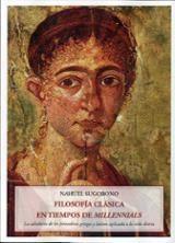 Filosofía clásica en tiempos de millennials - Sugobono, Nahuel (ed.)